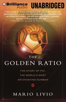 The Golden Ratio: The Story of Phi, the World's Most Astonishing Number, Mario Livio
