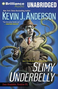 Slimy Underbelly, Kevin J. Anderson