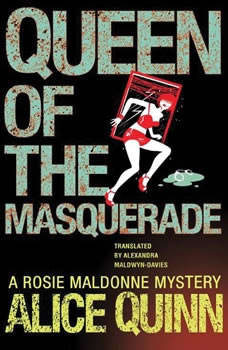 Queen of the Masquerade, Alice Quinn