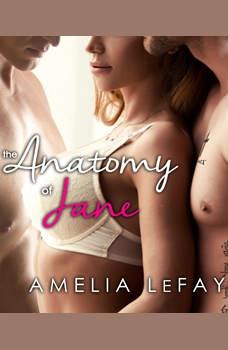 The Anatomy of Jane: WJM, Book 1, Amelia LeFay