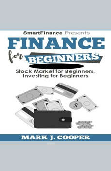 Finance for Beginners: Stock Market for Beginners - Investing for Beginners, Mark J. Cooper