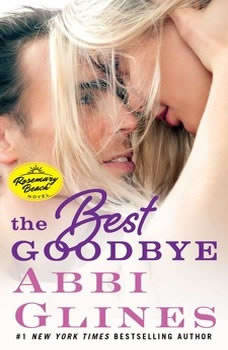 Best Goodbye, Abbi Glines