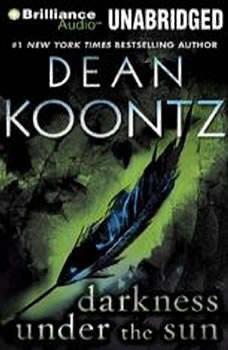 Darkness Under the Sun, Dean Koontz