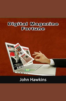 Digital Magazine Fortune, John Hawkins