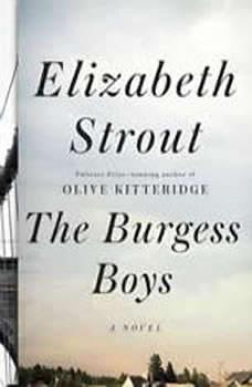 The Burgess Boys, Elizabeth Strout
