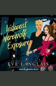 Indecent Werewolf Exposure, Eve Langlais