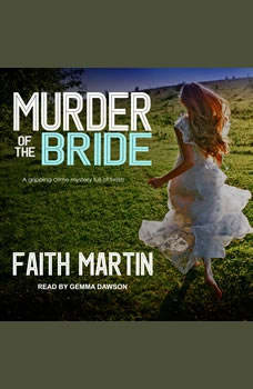 Murder of the Bride, Faith Martin