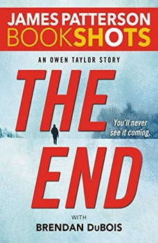The End: An Owen Taylor Story, James Patterson