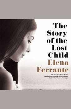 The Story of the Lost Child, Elena Ferrante