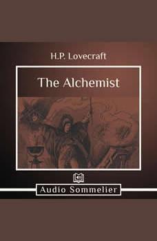 The Alchemist, H.P. Lovecraft