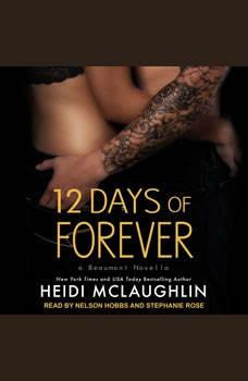12 Days of Forever, Heidi McLaughlin