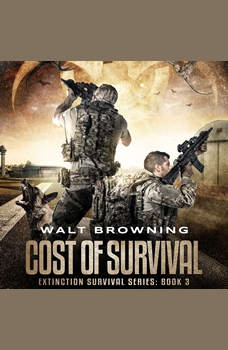 Cost of Survival, Walt Browning
