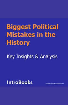 Biggest Political Mistakes in the History, Introbooks Team
