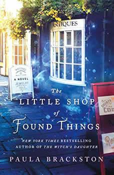 The Little Shop of Found Things, Paula Brackston