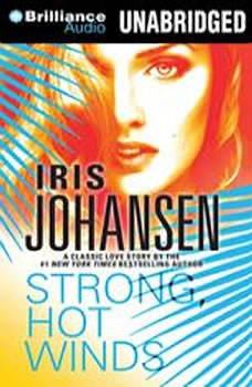 Strong, Hot Winds, Iris Johansen
