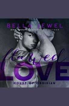 Flawed Love, Bella Jewel
