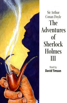 The Adventures of Sherlock Holmes – Volume III, Sir Arthur Conan Doyle