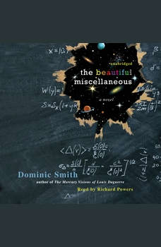 The Beautiful Miscellaneous, Dominic Smith