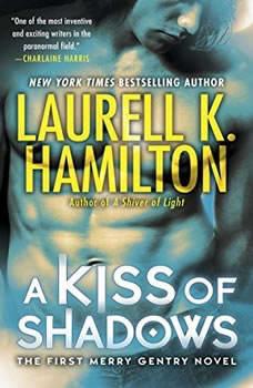 A Kiss of Shadows, Laurell K. Hamilton