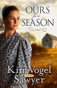 Ours for a Season, Kim Vogel Sawyer