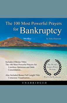 The 100 Most Powerful Prayers for Bankruptcy, Toby Peterson