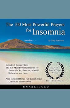The 100 Most Powerful Prayers for Insomnia, Toby Peterson