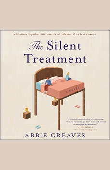 The Silent Treatment: A Novel, Abbie Greaves
