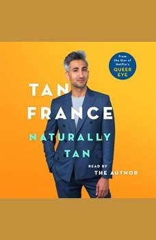 Naturally Tan: A Memoir, Tan France