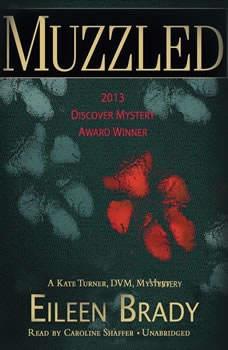 Muzzled: A Kate Turner, DVM, Mystery, Eileen Brady