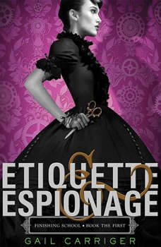 Etiquette & Espionage: Booktrack Edition Booktrack Edition, Gail Carriger
