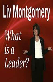 What is a Leader?: Profiles in Leadership for the Modern Era, Made for Success