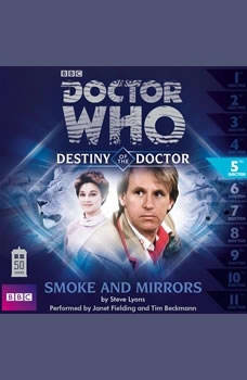 Doctor Who - Destiny of the Doctor - Smoke and Mirrors, Steve Lyons