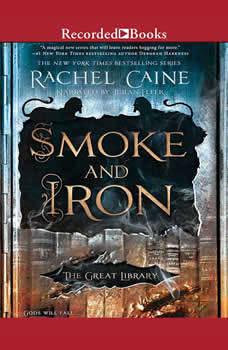 Smoke and Iron, Rachel Caine