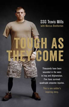 Tough As They Come, Travis Mills