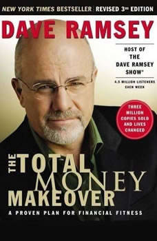 The Total Money Makeover: A Proven Plan for Financial Fitness, Dave Ramsey