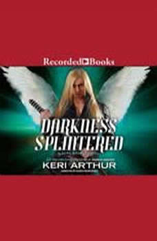 Darkness Splintered, Keri Arthur
