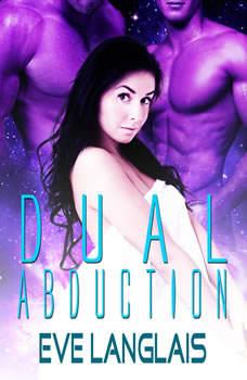 Dual Abduction, Eve Langlais