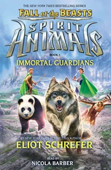 Spirit Animals: Fall of the Beasts, Book #1: Immortal Guardians, Eliot Schrefer
