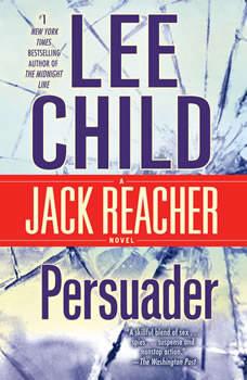 Persuader: A Jack Reacher Novel, Lee Child