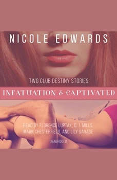 Infatuation & Captivated, Nicole Edwards
