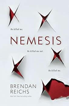 Nemesis, Brendan Reichs