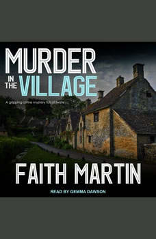 Murder in the Village, Faith Martin