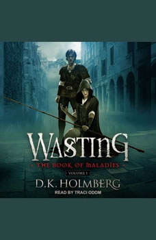 Wasting, D.K. Holmberg