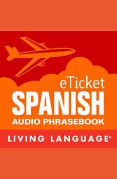 eTicket Spanish, Living Language