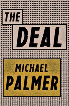 The Deal, Michael Palmer
