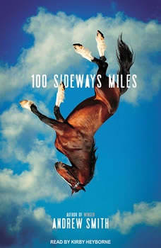 100 Sideways Miles, Andrew Smith