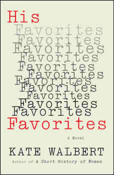 His Favorites, Kate Walbert