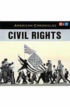 NPR American Chronicles: Civil Rights, NPR