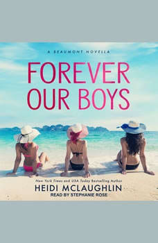 Forever Our Boys, Heidi McLaughlin