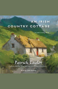 An Irish Country Cottage: An Irish Country Novel, Patrick Taylor